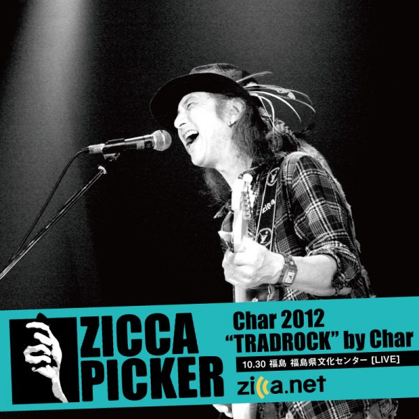 ZICCA PICKER 2012 vol.10 [福島]