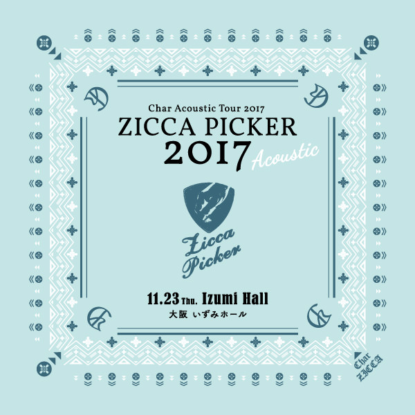 ZICCA PICKER 2017 Acoustic vol.1 [大阪]
